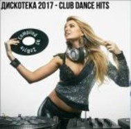Disco 2017 - Club Dance Hits