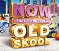 VA - Now That's What I Call Old Skool 2017