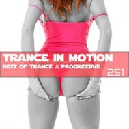 VA - Trance In Motion Vol.251