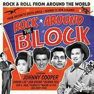VA – Rock Around the Block (Rock & Roll from Around the World) Vol. 1